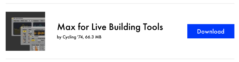 Article: Max for Live Focus: Max for Live Building Tools