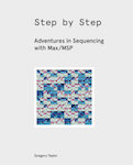 Provides the recipes for over a dozen step sequencers that range from basic to surprisingly deep.